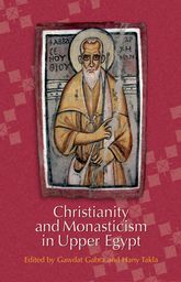 Christianity and Monasticism in Upper EgyptVolume 1: Akhmim and Sohag