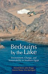 Bedouins by the Lake – Environment, Change, and Sustainability in Southern Egypt | Cairo Scholarship Online