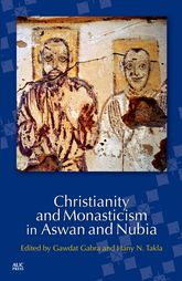 Christianity and Monasticism in Aswan and Nubia$