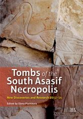 Tombs of the South Asasif NecropolisNew Discoveries and Research 2012-2014$